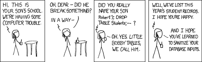 XKCD strip about SQL injections